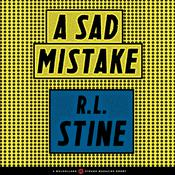 A Sad Mistake by  R. L. Stine audiobook