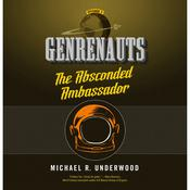 The Absconded Ambassador by  Michael R. Underwood audiobook