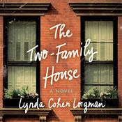 The Two-Family House by  Lynda Cohen Loigman audiobook