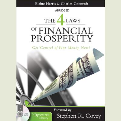 The 4 Laws of Financial Prosperity by Blaine Harris audiobook