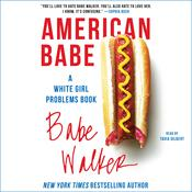 American Babe by  Babe Walker audiobook
