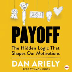 Payoff by Dan Ariely audiobook