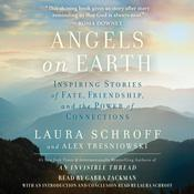 Angels on Earth by  Laura Schroff audiobook