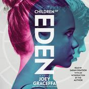 Children of Eden by  Joey Graceffa audiobook