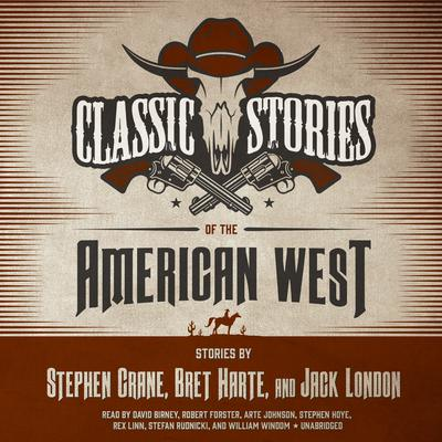 Classic Stories of the American West by Stephen Crane audiobook