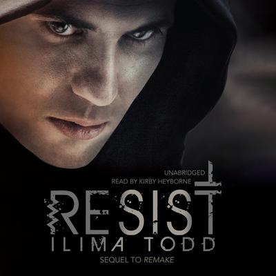 Resist by Ilima  Todd audiobook