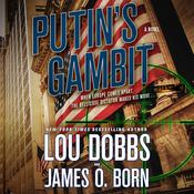 Putin's Gambit by  James O. Born audiobook