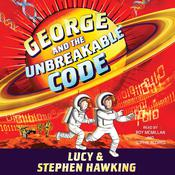 George and the Unbreakable Code by  Lucy Hawking audiobook