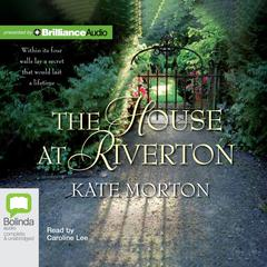 The House at Riverton by Kate Morton audiobook