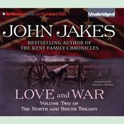 Love and War by  John Jakes audiobook