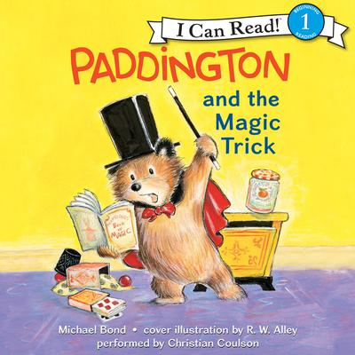 Paddington and the Magic Trick by Michael Bond audiobook