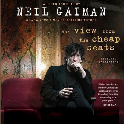 The View from the Cheap Seats by Neil Gaiman audiobook