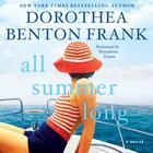 All Summer Long by Dorothea Benton Frank