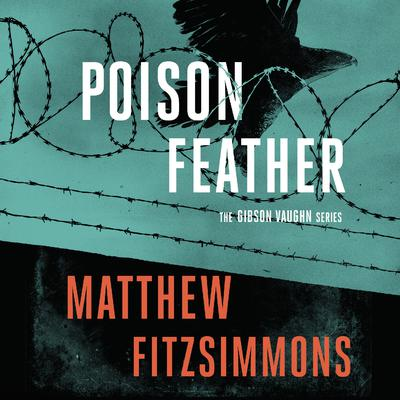 Poisonfeather by Matthew FitzSimmons audiobook