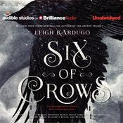 Six of Crows by  Leigh Bardugo audiobook