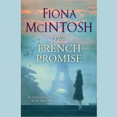 The French Promise by Fiona McIntosh audiobook