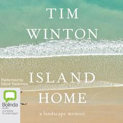 Island Home by Tim Winton audiobook