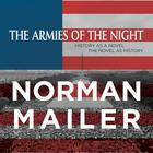 The Armies of the Night by Norman Mailer
