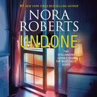 Undone: Night Shield, Night Moves by Nora Roberts