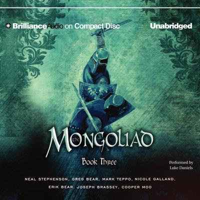 The Mongoliad: Book Three Collector's Edition by Neal Stephenson audiobook