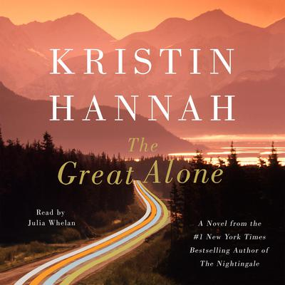 The Great Alone by Kristin Hannah audiobook