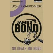 No Deals, Mr Bond by  John Gardner audiobook