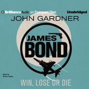 Win, Lose or Die by  John Gardner audiobook