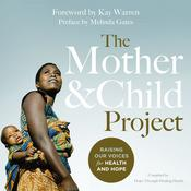 The Mother and Child Project by  Melinda Gates  audiobook