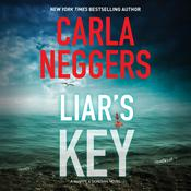 Liar's Key by  Carla Neggers audiobook
