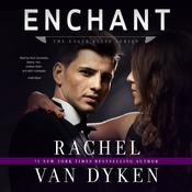 Enchant by  Rachel Van Dyken audiobook
