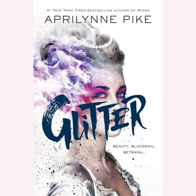 Glitter by Aprilynne Pike audiobook