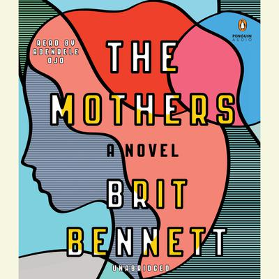 The Mothers by Brit Bennett audiobook