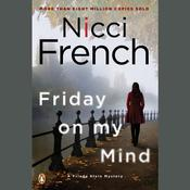 Friday on My Mind by  Nicci French audiobook