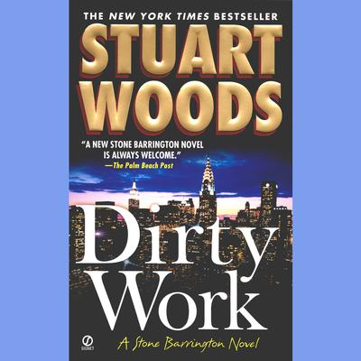 Dirty Work by Stuart Woods audiobook