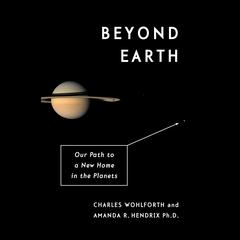 Beyond Earth by Charles Wohlforth audiobook
