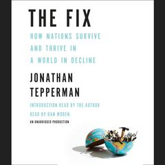 The Fix by Jonathan Tepperman audiobook