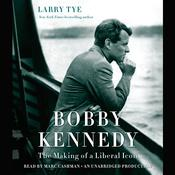 Bobby Kennedy by  Larry Tye audiobook
