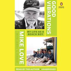 Good Vibrations by Mike Love audiobook