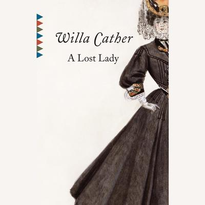 A Lost Lady by Willa Cather audiobook
