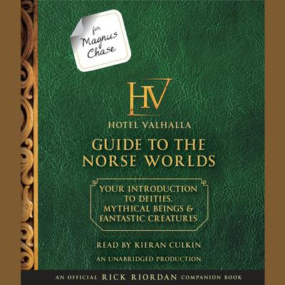 For Magnus Chase: The Hotel Valhalla Guide to the Norse Worlds by Rick Riordan audiobook