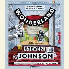 Wonderland by Steven Johnson audiobook