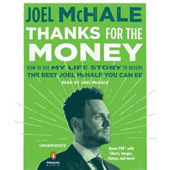 Thanks for the Money by Joel McHale audiobook