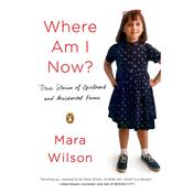 Where Am I Now? by  Mara Wilson audiobook