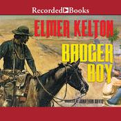 Badger Boy by  Elmer Kelton audiobook