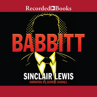 an analysis of george babbitt character in babbitt by sinclair lewis