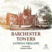 Barchester Towers by  Anthony Trollope audiobook