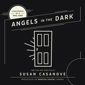 Angels in the Dark by  Susan  Casanove audiobook