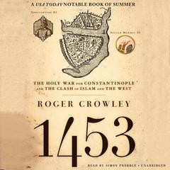 1453 by Roger Crowley audiobook