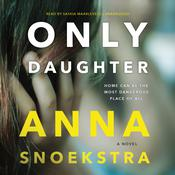 Only Daughter by  Anna Snoekstra audiobook