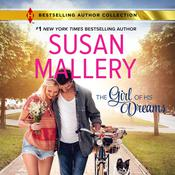 The Girl of His Dreams by  Susan Mallery audiobook